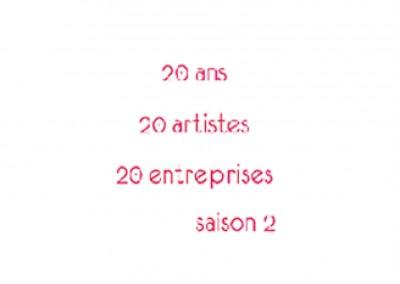 20 ANS : 20 ARTISTES – 20 ENTREPRISES SAISON 2