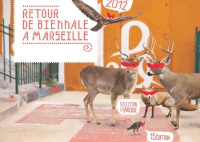 """RETOUR DE BIENNALE"" IN MARSEILLE (2012)"