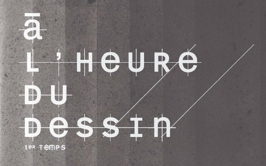 À L'HEURE DU DESSIN , 1ER TEMPS
